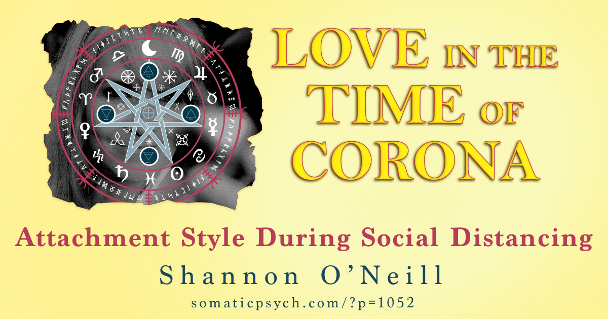 Love In The Time of Corona - Attachment Style During Social Distancing